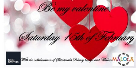 Be my valentine with Skinsmiths and Maloca